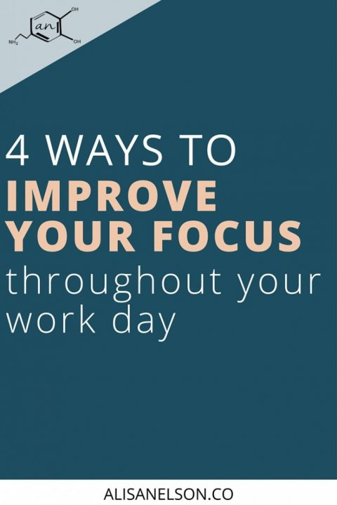 4 ways to improve your focus throughout the day