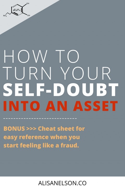 How to turn self-doubt into an asset