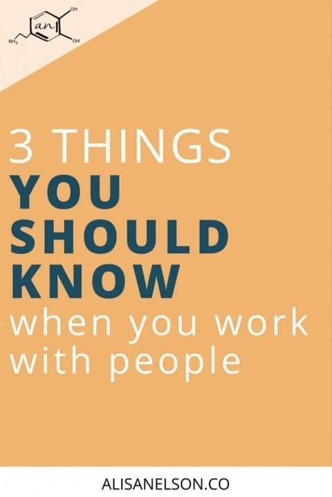 3 things you should know when you work with people