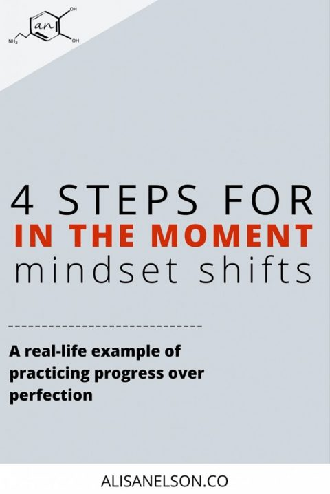 4 steps for in the moment mindset shifts