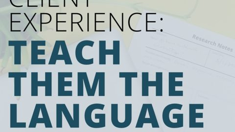 Enhance client experience: give them the language