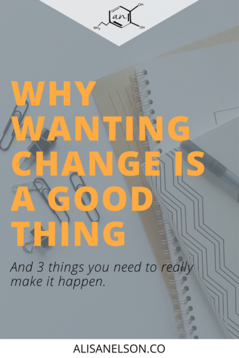 Why change is a good thing