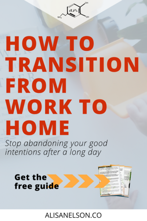 How to transition from work to home