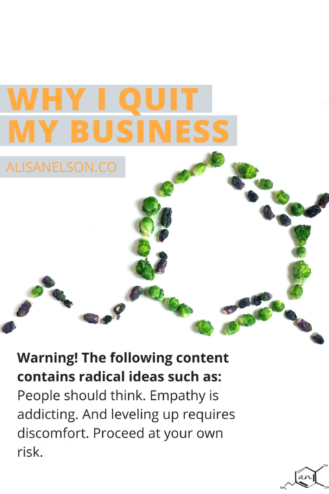 Why I quit my business