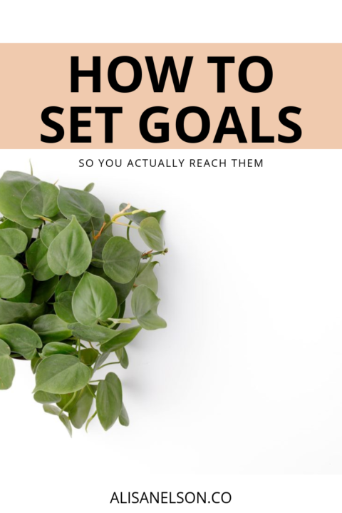 Setting goals you'll actually reach